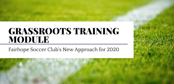 Grassroots Training Module